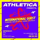 Athletica Presents International Guest (LDN) (Boiler Room) (More Time Records)