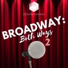 Broadway: Both Ways 2