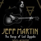 Jeff Martin The Songs of Led Zeppelin - Third show – Live: A Cabin Fever Festival event