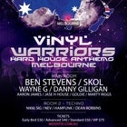 Vinyl Warriors - Hard House Anthems (Melbourne)