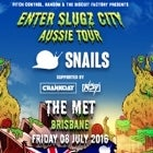 SNAILS + CRANKDAT + NOY presented by Ransom BNE & The Biscuit Factory