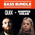 BASS BUNDLE: QUIX + WHIPPED CREAM