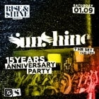 RISE&SHINE PRESENTS SUNSHINE 15 YEAR ANNIVERSARY