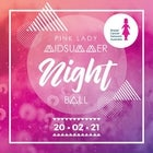 Pink Lady Midsummer Night Ball