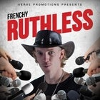 Frenchy - Ruthless