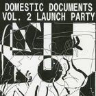 Domestic Documents Vol. 2 Launch Party with CALE SEXTON (Live), KANGAROO SKULL (Live), CHIARA KICKDRUM (Live), MOSAM HOWIESON (Live) + more