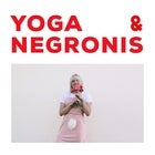 Yoga and Negronis