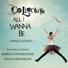 "THE SKELETON COLLECTIVE ""All I Wanna Be""  Single Launch"