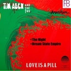 Tim Allen And the Two - 'Love is a Pill'