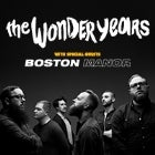 THE WONDER YEARS w/ special guests BOSTON MANOR