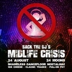 Sack the DJ's Mid Life...