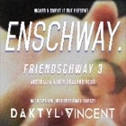 Rushmore presents: Enschway - moving venue