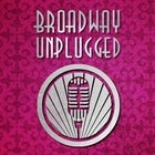 BROADWAY UNPLUGGED OCTOBER