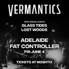 Vermantics ft. guests Glass Tides, Lost Woods