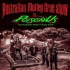 Australian Motley Crue Show with Poison Us
