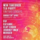 W3K Takeover @The Tea Party Sunday's- The Vineyard on Sunday 28/04