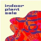 Indoor Plant Sale: What a Releaf