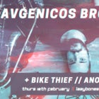 Avgenicos Bros 'Reduction' // Bike Thief // Another Green World