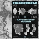 Headnoiz Pres/ Kate Doherty & Cobber