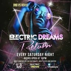 Electric Dreams - Every Saturday Night Feb 20th 2021 @ Co Nightclub Crown Level 3
