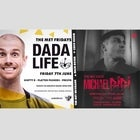 The MET pres. Dada Life (Main) + Michael Bibi (Coco)