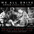 We All Drive 'Chalk' Single Launch
