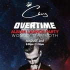 Cking 'OVERTIME' Album Launch Party