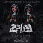 "23/19 ""Attitude Error"" Single Launch w/ Mauvais,Starve & Ovtsider"