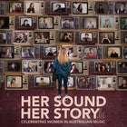 Her Sound, Her Story