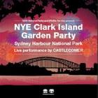 New Years Eve Clark Island Garden Party