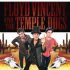 Floyd Vincent & The Temple Dogs + Big Sky Mountain