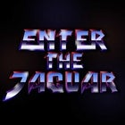 Enter The Jaguar Takeover w/ Special Guests