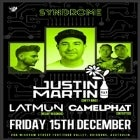 Justin Martin {Dirtybird}, Latmun {Relief}, Camelphat {Defected}