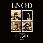 The Late Night Organ Donors E.P. preview