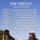 'You and Me' Tour - The Dreggs