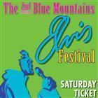 The 2nd Annual Blue Mountains ELVIS Festival (Saturday Show)