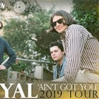 "Port Royal ""Ain't Got You"" Tour"