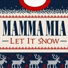 Mamma Mia Let It Snow! ABBA Vs Queen Xmas Party