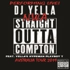 DJ YELLA from N.W.A featuring PLAYBOY T