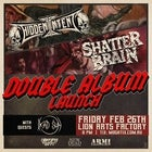 HIDDEN INTENT & SHATTER BRAIN Double Album Launch