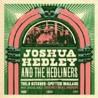 JOSHUA HEDLEY & THE HEDLINERS With COURTNEY MARIE ANDREWS