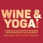 EAT DRINK YOGA presents Wine & Yoga - Class 2