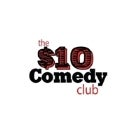 $10 Dollar Comedy Club Baby!