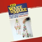 Wake N Make #9 - Polish Chandeliers with Beci Orpin