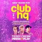 Club HQ NYE ft. Teddy Cream & Press Play!