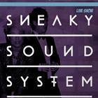 SNEAKY SOUND SYSTEM ft. Dirtie Clouds, Seanzy, Bikslow, Hammo, Migs, Hynzy, Sammy Rowland, Boats n Hoes, Connor Hoppe