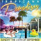 Tropicana Paradisos POOL PARTY