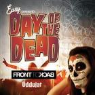 Day Of The Dead ft FronttoBack