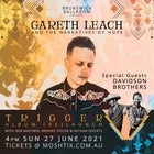 Gareth Leach with the Davidson Brothers, Ben Mastwyk & more