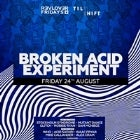 REVOLVER FRIDAYS & TILT SHIFT PRESENT BROKEN ACID EXPERIMENT
